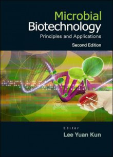 Microbial Biotechnology: Principles And Applications (2nd Edition) av Yuan Kun Lee (Innbundet)