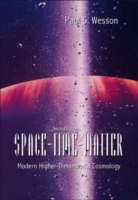 Space-time-matter: Modern Higher-dimensional Cosmology (2nd Edition) av Paul S Wesson (Innbundet)