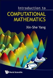 Introduction to Computational Mathematics av Xin-She Yang (Innbundet)