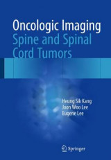 Omslag - Oncologic Imaging: Spine and Spinal Cord Tumors 2017