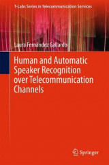 Omslag - Human and Automatic Speaker Recognition Over Telecommunication Channels 2016
