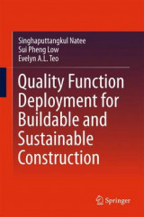 Omslag - Quality Function Deployment for Buildable and Sustainable Construction 2016