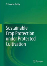 Omslag - Sustainable Crop Protection Under Protected Cultivation 2016