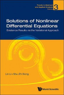 Solutions of Nonlinear Differential Equations: Existence Results via the Variational Approach av Lin Li og Shu-Zhi Song (Innbundet)