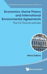 Omslag - Economics, Game Theory And International Environmental Agreements: The Ca' Foscari Lectures