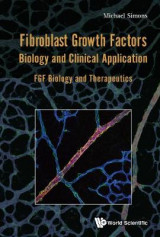 Omslag - Fibroblast Growth Factors: Biology and Clinical Application - Fgf Biology and Therapeutics