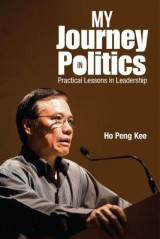 Omslag - My Journey in Politics: Practical Lessons in Leadership