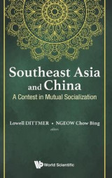 Omslag - Southeast Asia and China: A Contest in Mutual Socialization