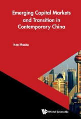 Omslag - Emerging Capital Markets and Transition in Contemporary China