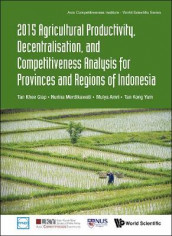 2015 Agricultural Productivity, Decentralisation, And Competitiveness Analysis For Provinces And Regions Of Indonesia av Mulya Amri, Nurina Merdikawati og Khee Giap Tan (Innbundet)