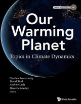 Omslag - Our Warming Planet: Topics In Climate Dynamics
