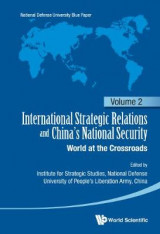 Omslag - International Strategic Relations and China's National Security: World at the Crossroads