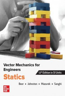 VECTOR MECHANICS FOR ENGINEERS: STATICS, SI av Ferdinand Beer, E. Johnston og David Mazurek (Heftet)