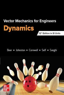 VECTOR MECHANICS FOR ENGINEERS: DYNAMICS, SI av Ferdinand Beer, E. Johnston, Phillip Cornwell og Brian Self (Heftet)