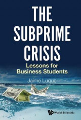Omslag - The Subprime Crisis: Lessons for Business Students