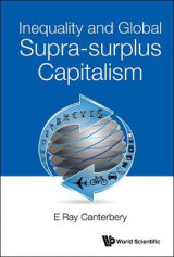 Omslag - Inequality And Global Supra-surplus Capitalism