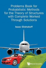 Omslag - Problems Book For Probabilistic Methods For The Theory Of Structures With Complete Worked Through Solutions