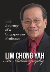 Omslag - Lim Chong Yah: Autobiography - Life Journey of a Singaporean Professor