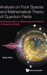 Omslag - Analysis On Fock Spaces And Mathematical Theory Of Quantum Fields: An Introduction To Mathematical Analysis Of Quantum Fields