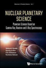 Omslag - Nuclear Planetary Science: Planetary Science Based On Gamma-ray, Neutron And X-ray Spectroscopy