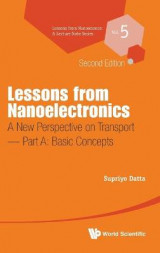 Omslag - Lessons from Nanoelectronics: A New Perspective on Transport: Basic Concepts Part A