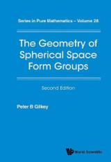 Omslag - Geometry Of Spherical Space Form Groups, The