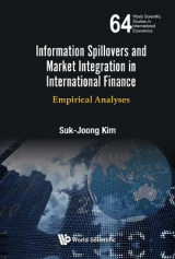 Omslag - Information Spillovers And Market Integration In International Finance: Empirical Analyses
