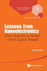 Omslag - Lessons From Nanoelectronics: A New Perspective On Transport - Part B: Quantum Transport