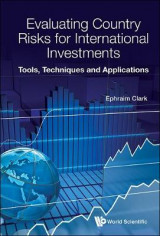 Omslag - Evaluating Country Risks For International Investments: Tools, Techniques And Applications