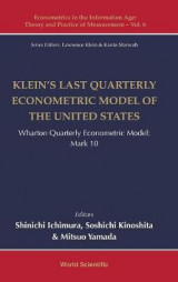 Omslag - Klein's Last Quarterly Econometric Model Of The United States: Wharton Quarterly Econometric Model: Mark 10