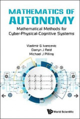 Omslag - Mathematics Of Autonomy: Mathematical Methods For Cyber-physical-cognitive Systems