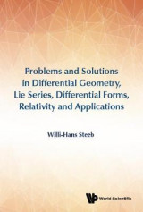 Omslag - Problems And Solutions In Differential Geometry, Lie Series, Differential Forms, Relativity And Applications
