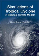 Omslag - Simulations Of Tropical Cyclone In Regional Climate Models