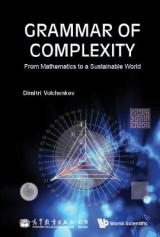 Omslag - Grammar Of Complexity: From Mathematics To A Sustainable World