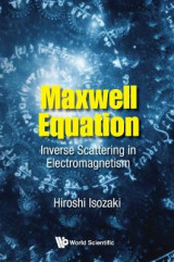 Omslag - Maxwell Equation: Inverse Scattering In Electromagnetism