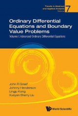 Omslag - Ordinary Differential Equations And Boundary Value Problems - Volume I: Advanced Ordinary Differential Equations