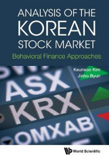 Analysis Of The Korean Stock Market: Behavioral Finance Approaches av Keunsoo Kim og Jinho Byun (Innbundet)