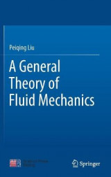 Omslag - A General Theory of Fluid Mechanics
