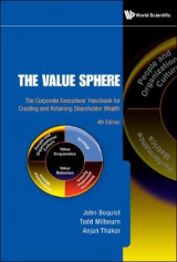 Omslag - Value Sphere, The: The Corporate Executives' Handbook For Creating And Retaining Shareholder Wealth (4th Edition)