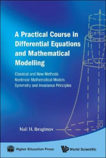 Practical Course In Differential Equations And Mathematical Modelling, A: Classical And New Methods. Nonlinear Mathematical Models. Symmetry And Invariance Principles av Nail H. Ibragimov (Innbundet)