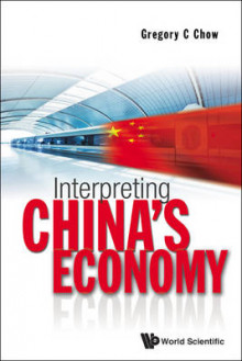 Interpreting China's Economy av Gregory C. Chow (Heftet)