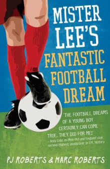 Mister Lee's Fantastic Football Dream av P.J Roberts og Marc Roberts (Heftet)