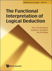 The Functional Interpretation of Logical Deduction av Ruy J. G. B. de Queiroz, Dov M. Gabbay og Anjolina G. de Oliveira (Innbundet)