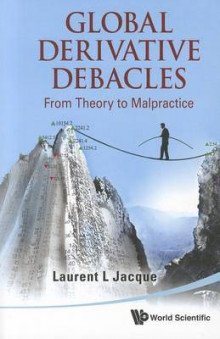 Global Derivative Debacles av Laurent L. Jacque (Heftet)
