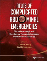 Omslag - Atlas of Complicated Abdominal Emergencies: Tips on Laparoscopic and Open Surgery, Therapeutic Endoscopy and Interventional Radiology