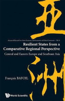 Resilient States From A Comparative Regional Perspective: Central And Eastern Europe And Southeast Asia av Francois Bafoil (Innbundet)