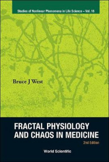 Fractal Physiology and Chaos in Medicine av Bruce J. West (Innbundet)