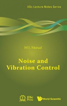 Noise and Vibration Control av M. L. Munjal (Innbundet)