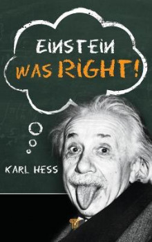 Einstein Was Right! av Karl Hess (Innbundet)