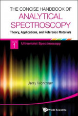 Omslag - The Concise Handbook of Analytical Spectroscopy: Theory, Applications, and Reference Materials: Ultraviolet Spectroscopy Volume 1